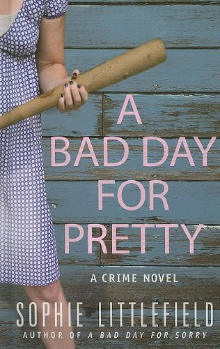 9781410431554: A Bad Day for Pretty (Thorndike Press Large Print Mystery)