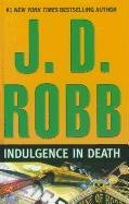 9781410431646: Indulgence in Death (Wheeler Large Print Book Series)