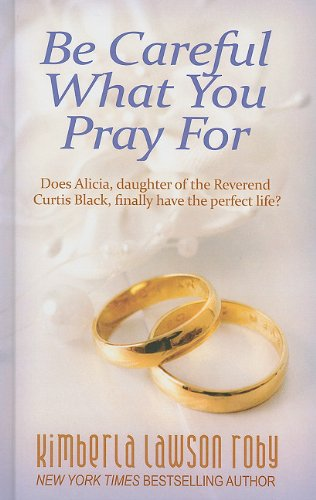 9781410431714: Be Careful What You Pray For (Thorndike African-American)