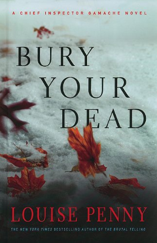 9781410431721: Bury Your Dead (Thorndike Press Large Print Mystery Series)