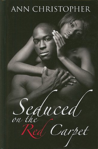 9781410431752: Seduced on the Red Carpet (Thorndike Press Large Print African American Series)