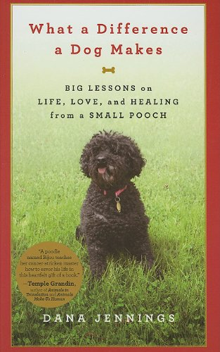 9781410431783: What a Difference a Dog Makes: Big Lessons on Life, Love, and Healing from a Small Pooch (Thorndike Press Large Print Nonfiction)