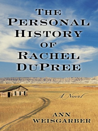 9781410431912: The Personal History of Rachel DuPree (Thorndike Core)
