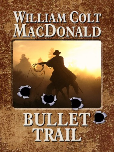 9781410432032: Bullet Trail (Wheeler Publishing Large Print Western)