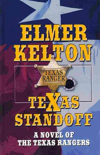 9781410432254: Texas Standoff: A Novel of the Texas Rangers (Thorndike Large Print Western)