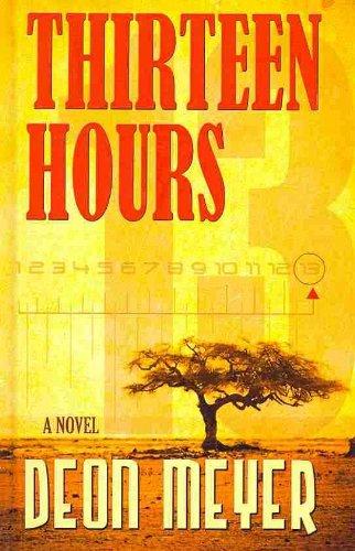 9781410432414: Thirteen Hours (Thorndike Thrillers)