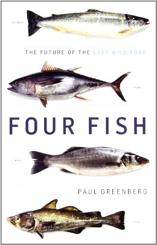 9781410432605: Four Fish: The Future of the Last Wild Food (Thorndike Press Large Print Popular and Narrative Nonfiction Series)