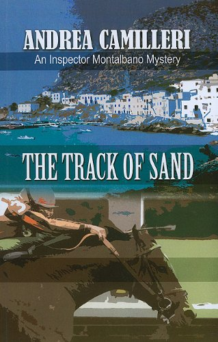 9781410432629: The Track Of Sand (An Inspector Montalbano Mystery)