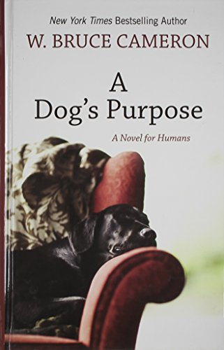 9781410432636: A Dog's Purpose (Wheeler Large Print Book Series)