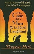 9781410432650: The Case of the Man Who Died Laughing: From the Files of Vish Puri, India's Most Private Investigator (Thorndike Reviewers' Choice)