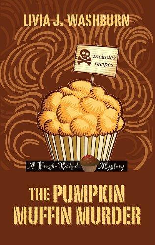 9781410432674: The Pumpkin Muffin Murder (A Fresh-Baked Mystery)