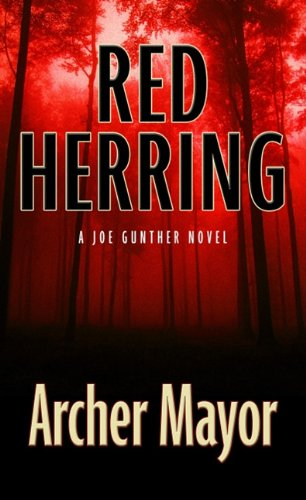 Red Herring (Joe Gunther Mysteries) (1410432688) by Archer Mayor