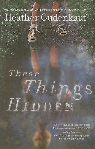 9781410432735: These Things Hidden