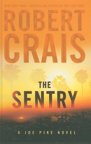 9781410432889: The Sentry (Joe Pike Novel)