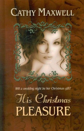 9781410432940: His Christmas Pleasure (Thorndike Romance)