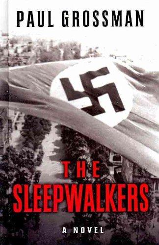 9781410432964: The Sleepwalkers (Thorndike Press Large Print Historical Fiction)