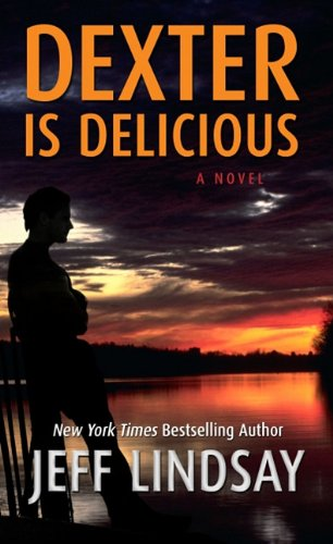 9781410433275: Dexter Is Delicious (Thorndike Press Large Print Core Series)