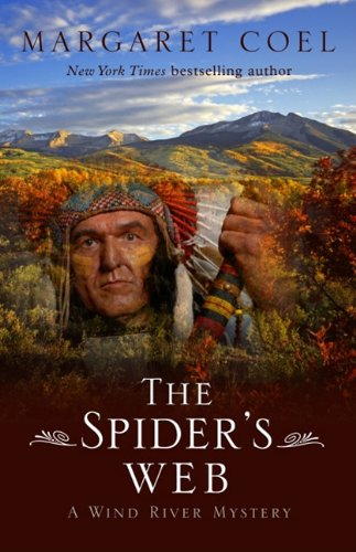 9781410433312: The Spider's Web (Wind River Reservation Mystery)