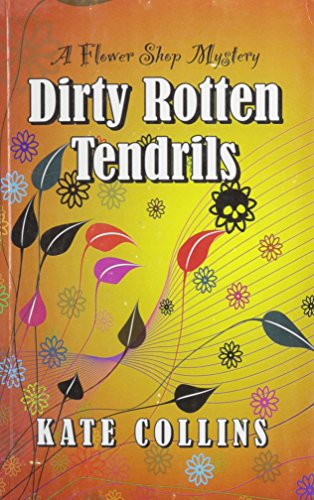 9781410433398: Dirty Rotten Tendrils (Thorndike Press Large Print Superior Collection)