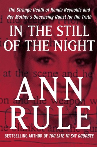 9781410433657: In the Still of the Night: The Strange Death of Ronda Reynolds and Her Mother's Unceasing Quest for the Truth (Thorndike Press Large Print Basic)