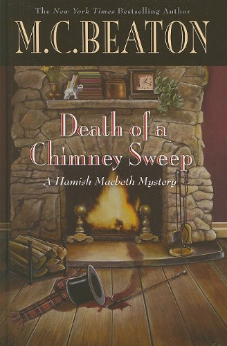9781410433664: Death of a Chimney Sweep (Hamish Macbeth Mysteries)
