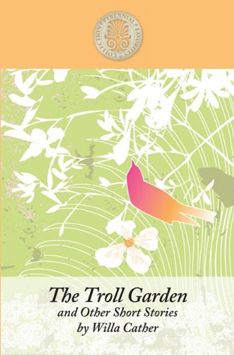 9781410433893: The Troll Garden and Other Short Stories (Kennebec Large Print Perennial Favorites Collection)
