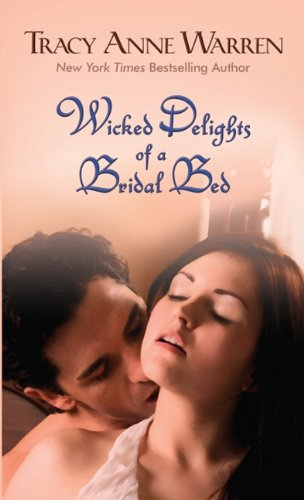 9781410433930: Wicked Delights of a Bridal Bed (Thorndike Romance)