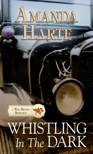 9781410433947: Whistling in the Dark (War Brides Trilogy)