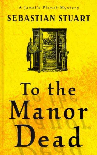 9781410434029: To the Manor Dead (Thorndike Press Large Print Mystery: Janet's Planet Mysteries)