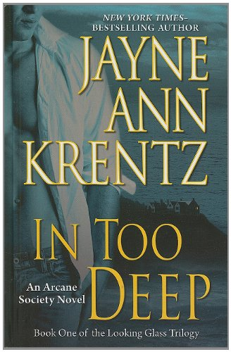 9781410434272: In Too Deep (Looking Glass Trilogy (Large Print))
