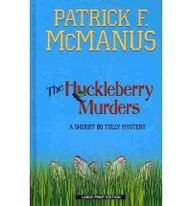 9781410434296: The Huckleberry Murders (Sheriff Bo Tully Mystery: Thorndike Press Large Print Mystery)