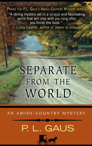 Separate From The World (An Amish-Country Mystery)