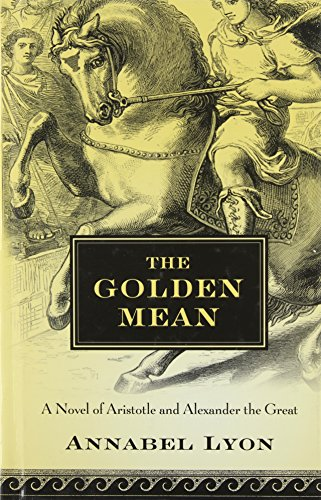 9781410434463: The Golden Mean (Thorndike Press Large Print Reviewers' Choice)