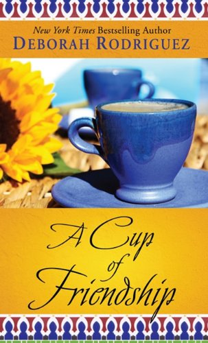 9781410434685: A Cup of Friendship (Thorndike Press Large Print Core)