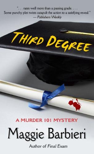 Third Degree (Murder 101 Mystery): Maggie Barbieri