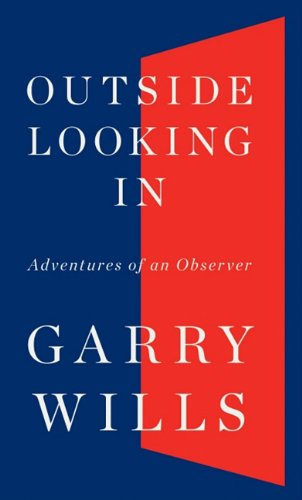 9781410434746: Outside Looking in: Adventures of an Observer (Thorndike Press Large Print Nonfiction Series)