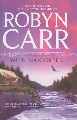 Wild Man Creek (Wheeler Hardcover) (1410435008) by Carr, Robyn