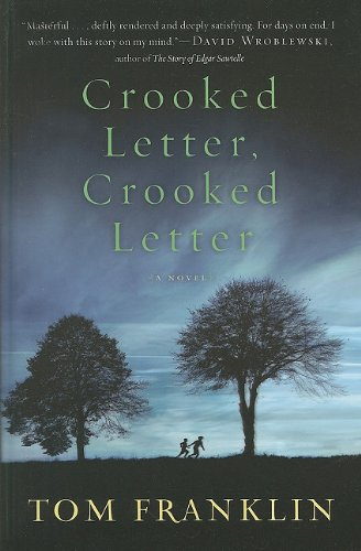 9781410435019: Crooked Letter, Crooked Letter (Wheeler Hardcover)