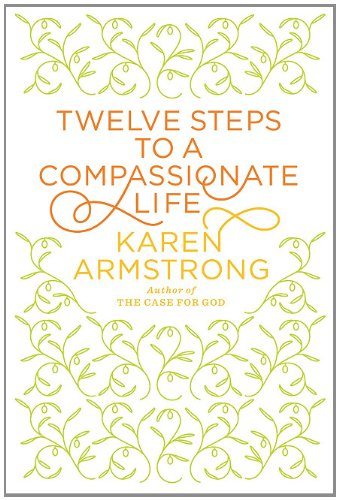 9781410435033: Twelve Steps to a Compassionate Life (Thorndike Press Large Print Nonfiction Series)