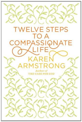9781410435033: Twelve Steps to a Compassionate Life