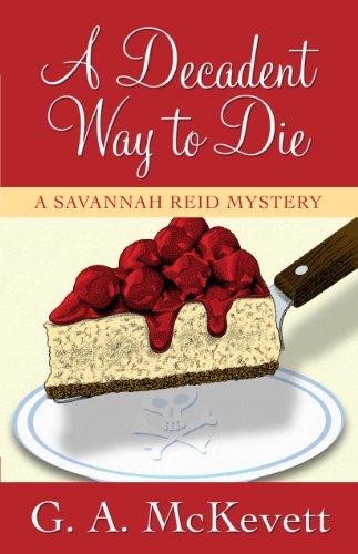 9781410435064: A Decadent Way To Die (A Savannah Reid Mystery)