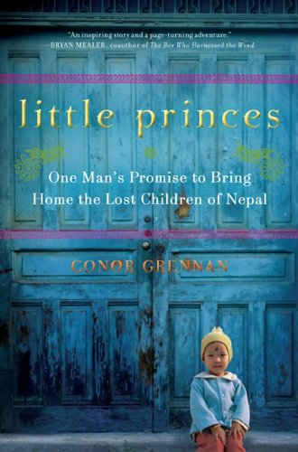 9781410435279: Little Princes: One Man's Promise to Bring Home the Lost Children of Nepal (Thorndike Nonfiction)