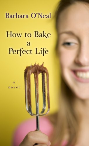 9781410435781: How to Bake a Perfect Life