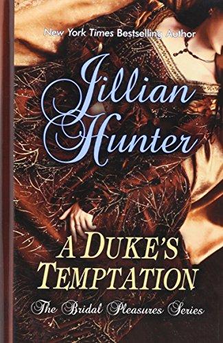 9781410435866: A Duke's Temptation (The Bridal Pleasures: Thorndike Press Large Print Romance)