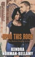 9781410435934: Upon This Rock (The Shelton Heights Series - Thorndike Press Large Print African American Series)