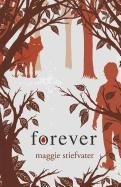 Forever (Wolves of Mercy Falls): Maggie Stiefvater
