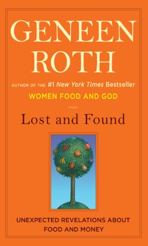 9781410436351: Lost and Found: Unexpected Revelations about Food and Money (Wheeler Hardcover)