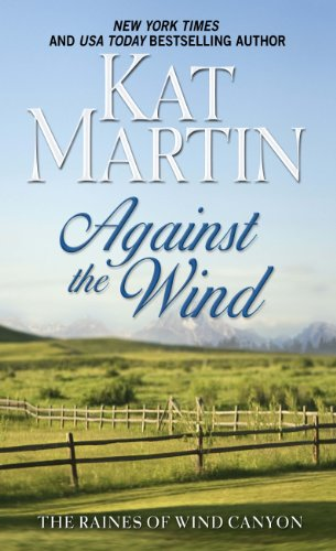 9781410436382: Against The Wind (The Raines of Wind Canyon)
