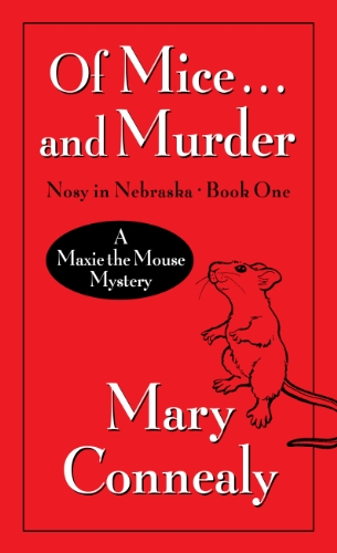 9781410436504: Of Mice . . . And Murder: A Maxie the Mouse Mystery (Nosy In Nebraska)