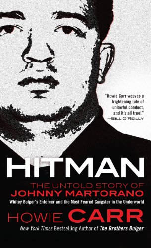 9781410436986: Hitman: The Untold Story of Johnny Martorano: Whitey Bulger's Enforcer and the Most Feared Gangster in the Underworld (Thorndike Large Print Crime Scene)